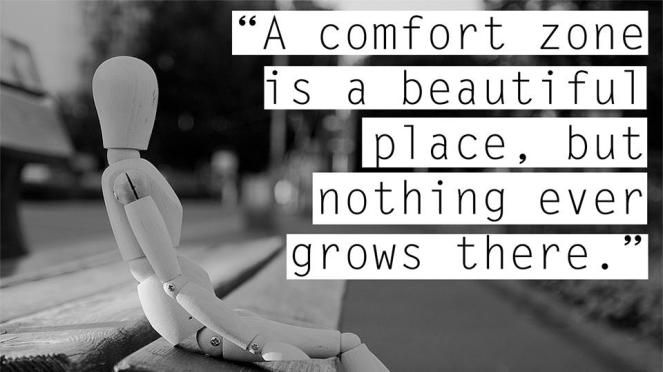 a-comfort-zone-is-a-beautiful-place-but-nothing-ever-grows-there-quote-1