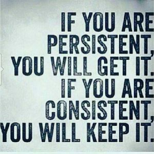 Success-quotes-If-you-are-persistent-you-will-get-it.-If-you-are-consistent-you-will-keep-it.-Daily-Motivation-Daily-Quotes-Success